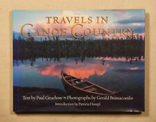 Travels in Canoe Country by Gruchow & Brimacombe 1992 1st HC