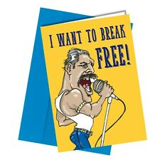#1319 Freddie Mercury Break Free Birthday Card Isolation Lockdown