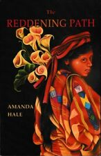 The Reddening Path - PB 2007 - Amanda Hale - Signed by Author