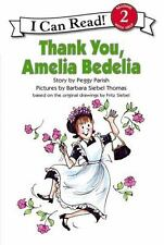Thank You, Amelia Bedelia (i Can Read Book Level 2): By Peggy Parish