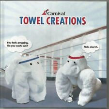 Carnival Towel Creations 4th Edition 2010