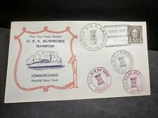 USS WILLIAM WARD BURROWS AP-6 Naval Cover 1940 FDPS COMMISSIONED Cachet
