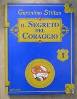 GERONIMO STILTON IL SEGRETO DEL CORAGGIO - ED: PIEMME - ANNO: 2004  (PG)