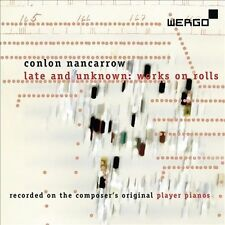 Nancarrow: Late and Unknown - Works on Roll, New Music