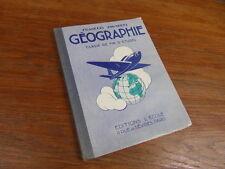 LIVRE ECOLE : FRANCOIS PINARDEL GEOGRAPHIE CLASSE DE FIN D ETUDES / vers 1938