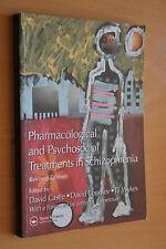 Pharmacological & Psychosocial Treatments Schizophrenia 2004 Revised Edition PB