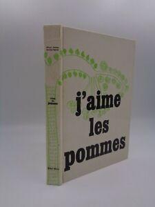 William Kaufman : J'aime les pommes Editions Morel, 1969
