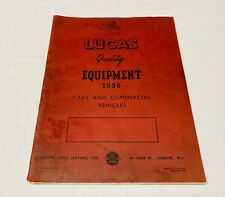 Original Lucas 1956 Equipment For Cars Service Parts Catalogue Manual