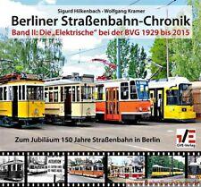 Berliner Straßenbahn-Chronik / Tram BVG BVG Geschichte