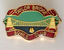 Taylor Bridge Bowling Club Badge Pin Yacht Design Vintage Lawn Bowls (L15)