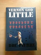 FIRST EDITION SIGNED Vernon God Little By DBC Pierre NEW HB/DW