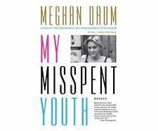 My Misspent Youth by Meghan Daum (2015, MP3 CD, Unabridged)