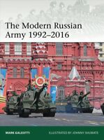 Modern Russian Army 1992-2016, Paperback by Galeotti, Mark; Shumate, Johnny (...