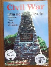Civil War Letters and Memories from the Great Smoky Mountains- Davis *Ed. Signed