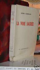 """""""La Voie Sacrée"""" Henri RAMBAUD Edition Originale Lardanchet 1946 sur vélin 1/50"""