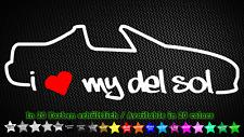 I Love My del sol eg2 eh6 CRX VTEC JDM Sticker Autocollant