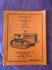 Allis Chalmers HD 14 Tractor Operators Instructions Book Manual Guide Service
