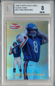 1999 Topps Gold Label CADE MCNOWN Class 3 Red RC #25/25 Rare Bears NM-Mint BGS 8