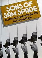 Sons of Sam Spade : The Private Eye Novel in the Seventies David Geherin