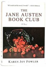 THE JANE AUSTEN BOOK CLUB by KAREN JOY FOWLER — PUTNAM (2004)