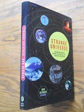 STRANGE UNIVERSE WIERD AND WILD SCIENCE BY BOB BERMAN HARDCOVER