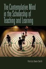 The Contemplative Mind in the Scholarship of Teaching and Learning (Paperback or