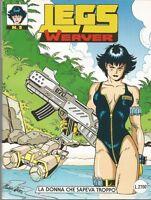 LEGS WEAVER - n.2  - fumetto d'autore
