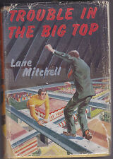 Lane Mitchell - Trouble in the Big Top - Blackie 1st Ed 1956 in Dust Wrapper