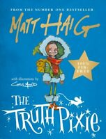 The Truth Pixie by Matt Haig 9781786894328 | Brand New | Free UK Shipping