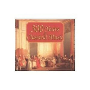 300 Years of Classical Music - Music CD - Three Hundred Years Classical -  1995-