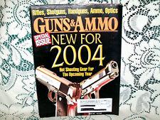 GUNS & AMMO 1/2004~RUGER VAQUERO~STEVENS 30G~S&W 29~CHICOM KSK~HULBERT REVOLER