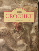 A Creative Guide to Crochet by Jan Eaton (1996, Paperback)