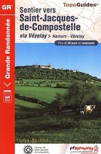 Reiseführer Gr - Pfad st Jacques von Compostela -via Vézelay: Namurs - Vézelay