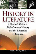History in Literature: A Reader's Guide to 20th Century History and the Literat