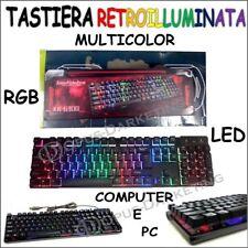 TASTIERA RETROILLUMINATA RGB LED USB MULTICOLOR KEYBOARD GAMING GAME SILENZIOSA