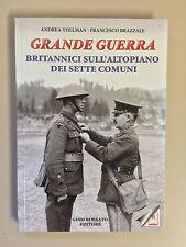 Grande guerra Britannici sull'altopiano dei sette comuni Vollman Rossato 2012