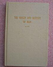 The Origin and Destiny of Man ~ W W Otey ~ Church Of Christ ~ HB ~ 1938