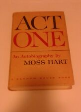 Act One: An Autobiography by Moss Hart first printing