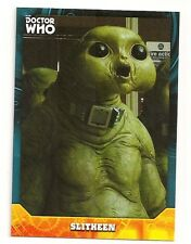 2017 TOPPS DR WHO SIGNATURE SERIES BASE CARD #43 SLITHEEN