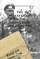 The Repeat clasp to the Iron Cross 2nd class 1914 - (Mario Alt)