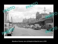 OLD POSTCARD SIZE PHOTO OF HAWTHORN VICTORIA VIEW OF GLENFERRIE & STORES c1950