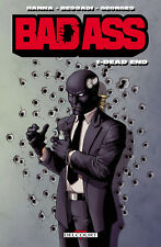 COMICS - BAD ASS > TOME 1 / DELCOURT