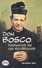 DON BOSCO, FUNDADOR DE LOS SALESIANOS. ENVÍO URGENTE (ESPAÑA)