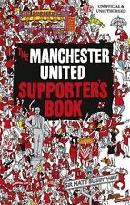 The Manchester United Supporter's Book - Facts Figures Football Soccer History