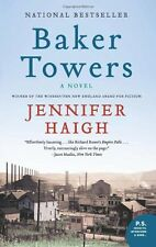 Baker Towers: A Novel by Jennifer Haigh