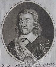 CHARLES DE VALOIS DUC D'ANGOULEME.....Portrait. Gravure originale de 1652