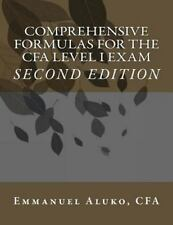 Comprehensive Formulas for the CFA Level I Exam by Emmanuel Aluko (2013,...