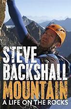 Mountain: A Life on the Rocks, Backshall, Steve, New Book