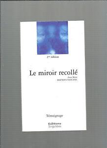 The Mirror Glued Anne-Marie Matthys-Yaouanc Testimonial Editions Singular E16
