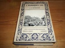 Book. A Wanderer's Log C. E. Bechhofer Travel in India Far East Russia 1st 1922
